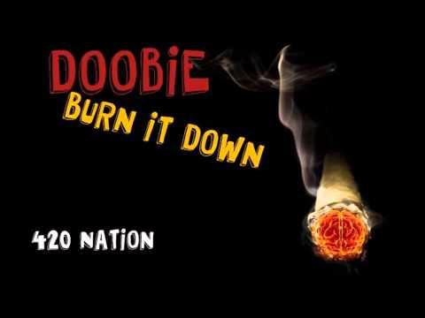 Doobie - Burn It Down [Druggy]