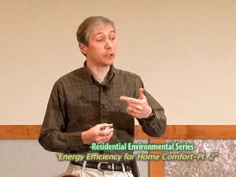 Energy Efficiency for Home Comfort-Part 2