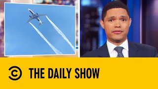 Plane Dumps Fuel Over Schools In Emergency Landing | The Daily Show With Trevor Noah