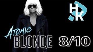 *БЕЗ СПОЙЛЕРОВ* Взрывная Блондинка/Atomic Blonde ● Ну и Как?