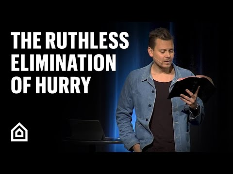 Jesus People with John Mark Comer - The Ruthless Elimination of Hurry