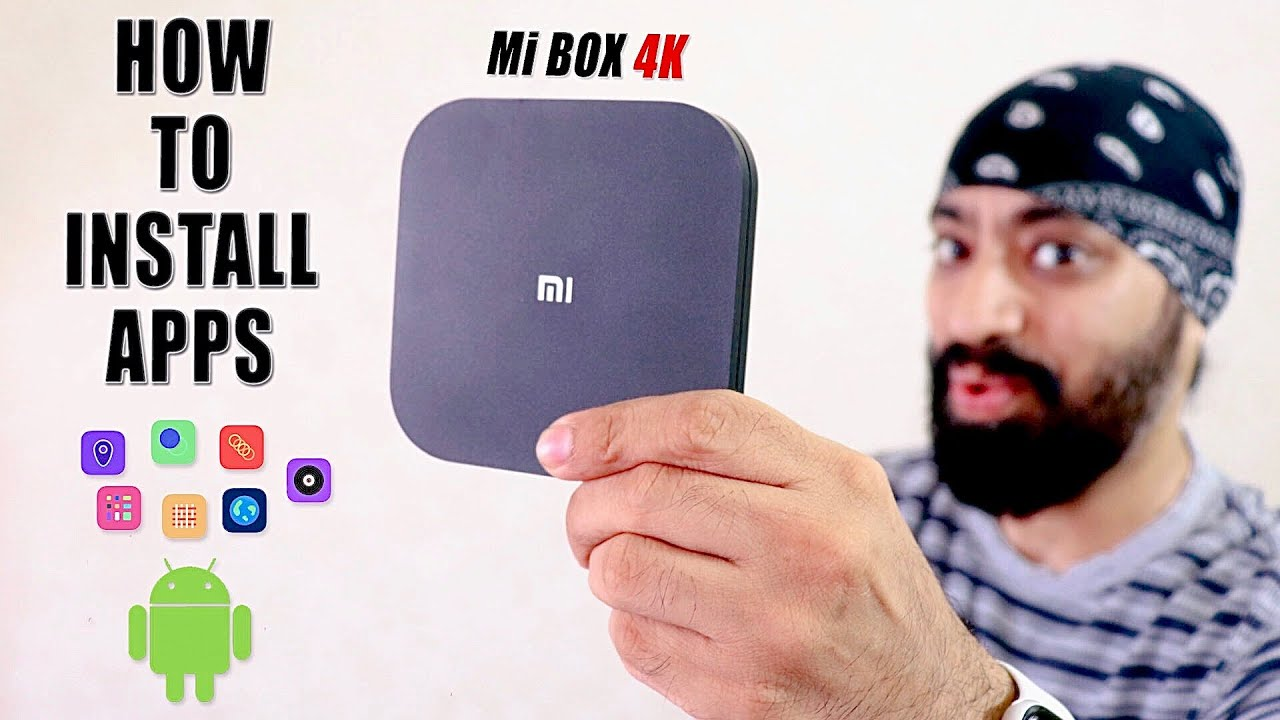 Download How to Install (Side-load) Apps on Mi Box 4K - Step by Step by Tech Singh