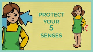 Protecting Your 5 Senses