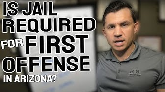 Is Jail Required for a First Offense DUI in Arizona?