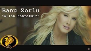 Allah kahretsin - Banu Zorlu ( official video ) #2016