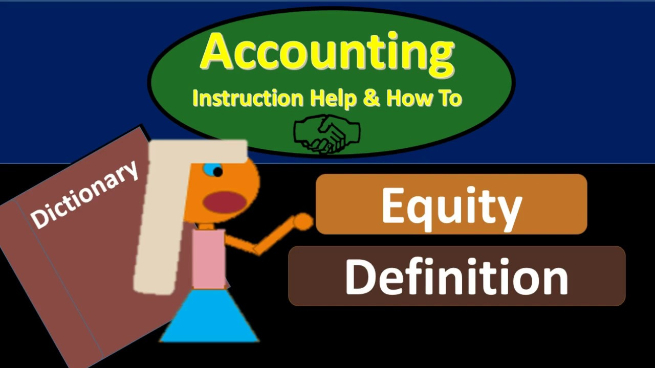 Equity Definition   What Is Equity?