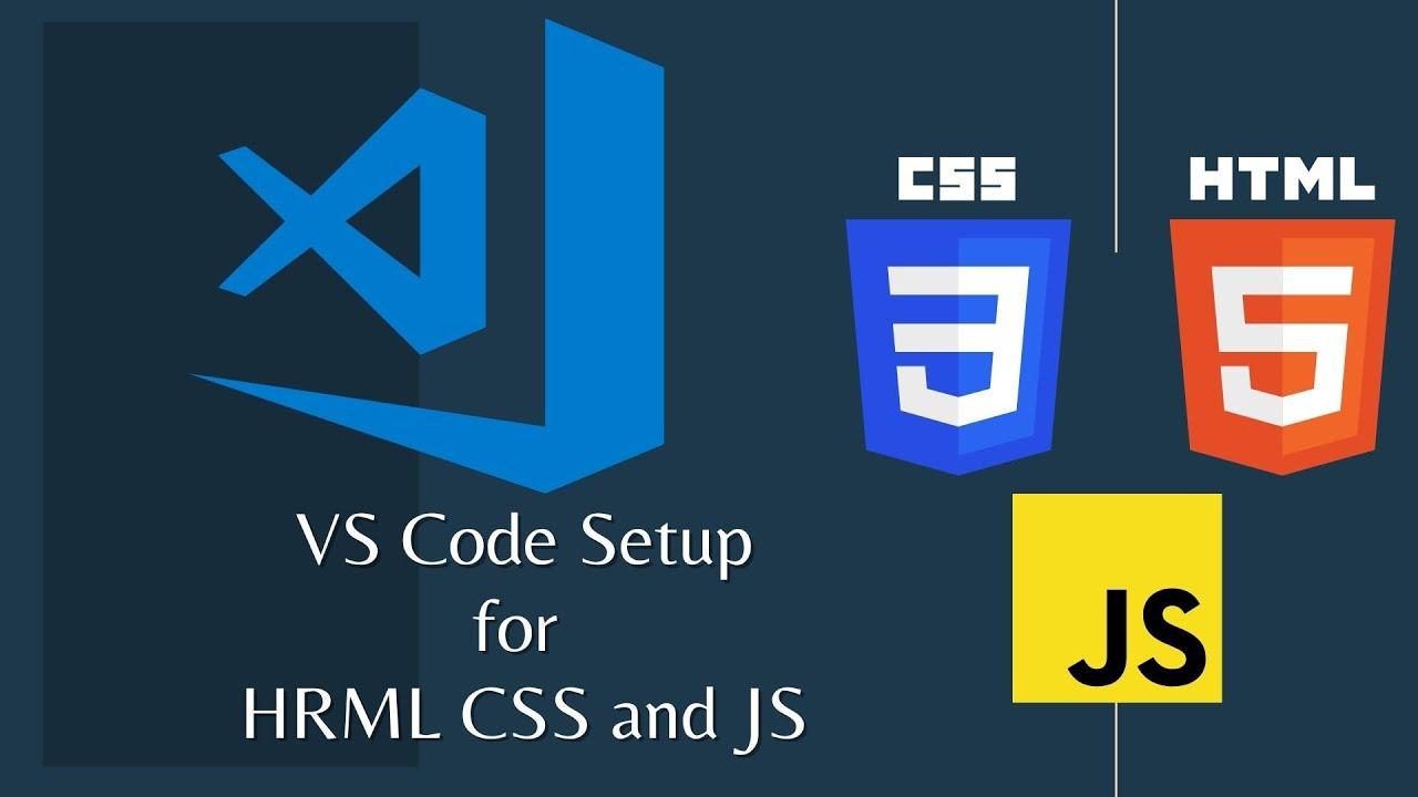 Visual Studio Code setup for HTML CSS and JavaScript    VS Code setup for beginners