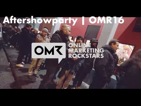 Aftershowparty Recap - Online Marketing Rockstars 2016 | OMR16