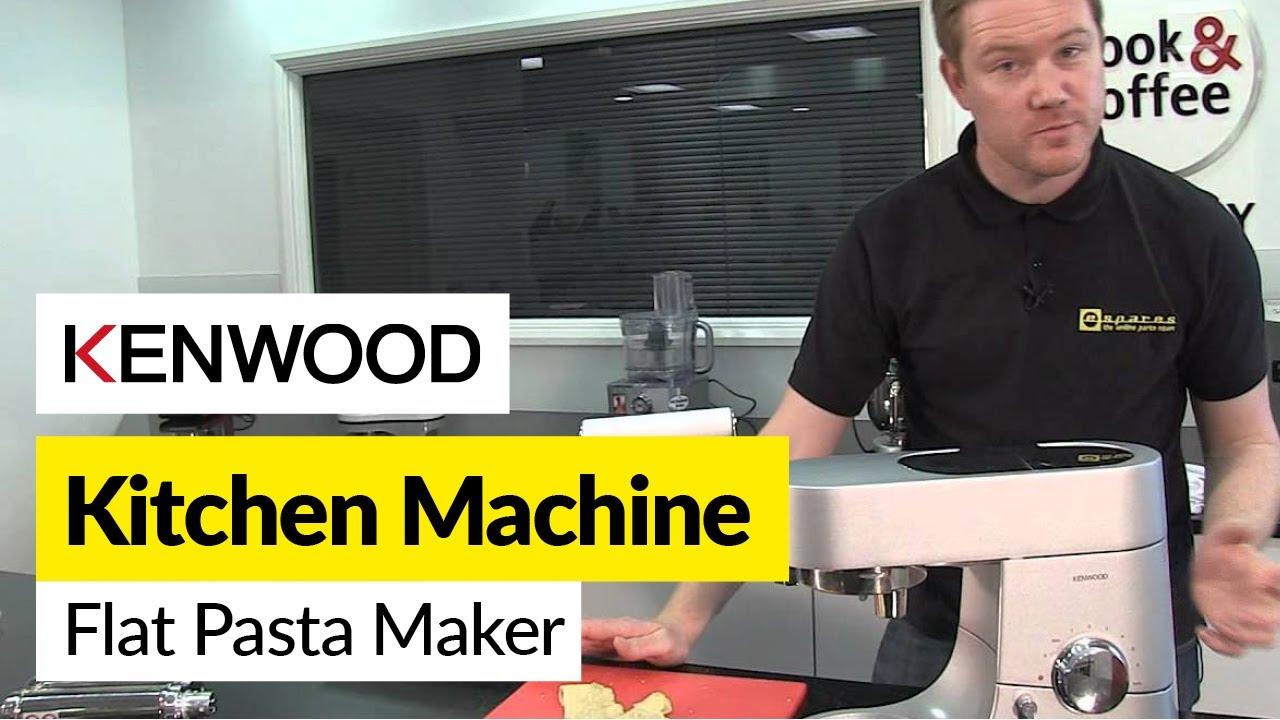 Kenwood Kvl6000s How To Use A Flat Pasta Maker Kenwood