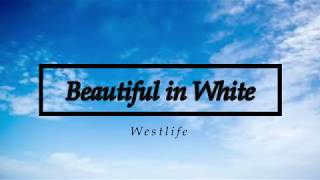 Beautiful in White - Westlife