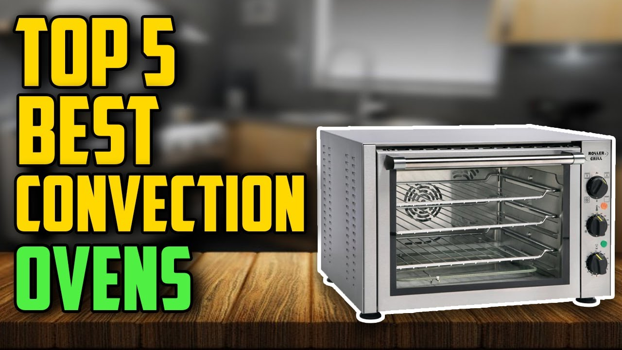 Top 5 Best Countertop Convection Ovens In 2020 Tested Reviewed Youtube