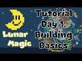 Lunar Magic Tutorial: Day 1: Building Basics