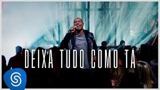 Thiaguinho - Deixa Tudo Como Tá (Clipe Oficial)