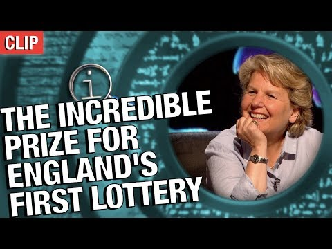 QI | The Incredible Prize For England's First Lottery