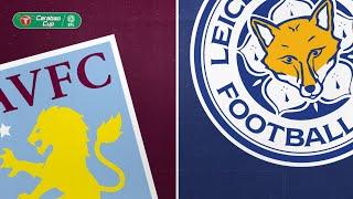 Aston Villa 2-1 Leicester City (Carabao Cup Semi Final) | Highlights