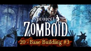 Project Zomboid HD [Base Building #3]