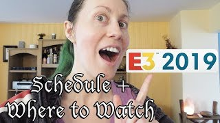 E3 2019 Schedule & Where To Watch
