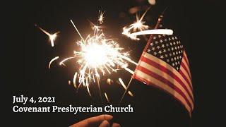 July 7, 2021 Sunday Worship