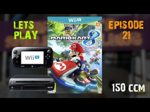 Lets Play  Ep. 21 : Mario Kart 8 Panzer Cup 150CCM