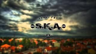 S.K.A. - Svaki Put ★