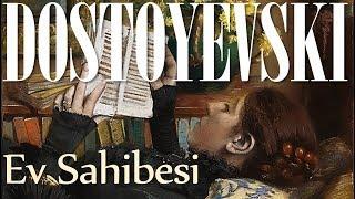 """Ev Sahibesi"" DOSTOYEVSKİ sesli kitap tek parça Akın ALTAN"