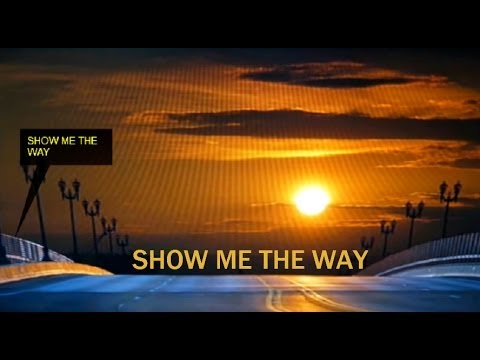 Show Me The Way, Styx(Lyrics) HD