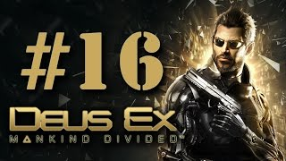 Прохождение Deus Ex: Mankind Divided на русском - часть 16 - Память прошлого