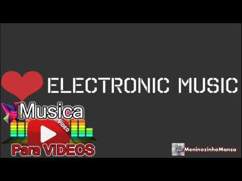 Music Electronic Base Eletronica Dance Instrumental Sem direitos autorais