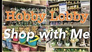 NEW SPRING SHOP WITH ME | HOBBY LOBBY | SPRING EASTER 2019