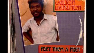Calton Livinston - Fret Dem A Fret
