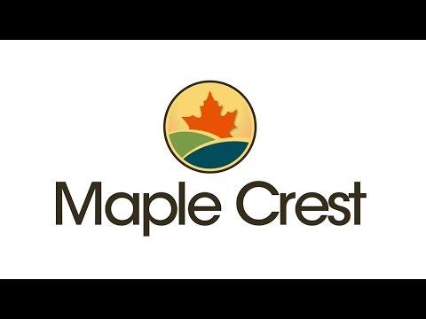 Maple Crest Community Tour