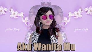 Download Lagu Jihan Audy - Aku Wanita Mu MP3 Terbaru