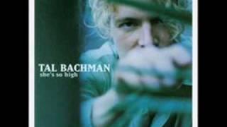 She's so high - Tal Bachman w/ lyrics