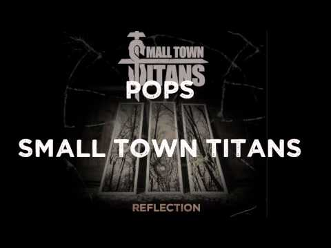 "Small Town Titans - ""Pops"" - Reflection"