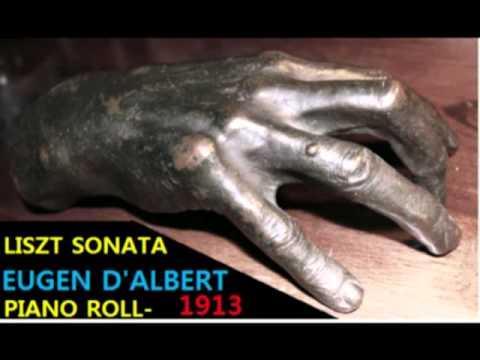 LISZT- PIANO SONATA / EUGEN D'ALBERT (REMASTERED AUDIO)