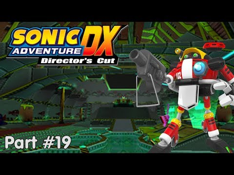 Slim Plays Sonic Adventure (DX) - #19. For the Eggman Empire...?