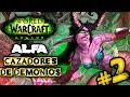 CAZADORES de DEMONIOS #2 | WOW LEGION ALPHA