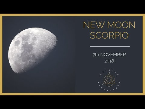 New Moon in Scorpio |  7th November 2018