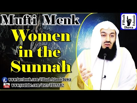 Women in the Sunnah -  Mufti Ismail Menk - 2015 Aug 07