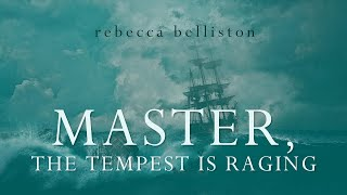 Master, the Tempest is Raging (Piano Solo + Lyrics)