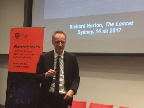 Dr Richard Horton addresses #PlanetaryHealth launch at the University of Sydney
