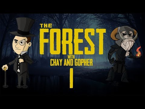 THE FOREST #1: with Chay & Gopher - Lets Learn to Survive