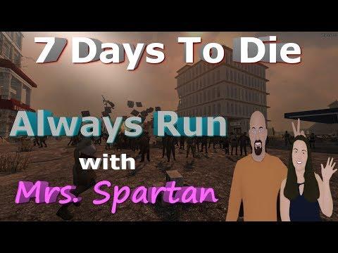 7 Days to Die - Insane - Always Run - Water Base Construction - With Mrs. Spartan
