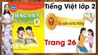 Tiếng Việt lớp 2 chân trời sáng tạo tuần 3 bài 1 |Tóc xoăn và tóc thẳng