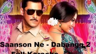 Saanson Ne Full Karaoke (Dabangg 2)....HD...x...x... :) :)