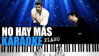 Antonio Orozco - No Hay Más 👁 Piano Karaoke + Partitura 🎶