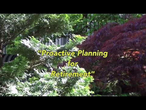 """Proactive Planning for Retirement"""