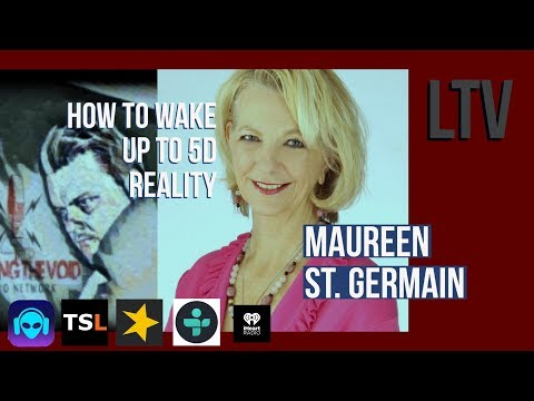 Waking Up In 5D With Maureen St. Germain