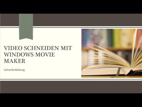 Lehrerbildung: Videoschnitt Mit Power Point Und Windows Movie Maker