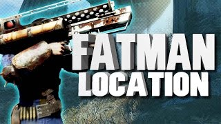 HOW TO FIND THE FATMAN IN FALLOUT 4 (FATMAN LOCATION TUTORIAL)